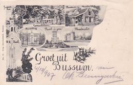 4831139Bussum, Groet Uit Bussum. (poststempel 1907)(achterkant Begint Los Te Laten, Kleine Vouwen In De Hoeken) - Bussum