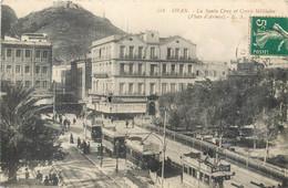 CPA Afrique > Algérie > Oran La Santa Cruz Et Cercle Militaire Place D'Armes Tramway Chocolat Louit Cigarettes Fort - Oran