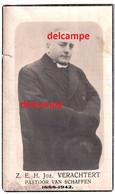 Doodsprentje Eerw Jozef Verachtert Vorst Kempen PASTOOR Te Schaffen Meerhout Ramsel En Overleden 1942 - Santini