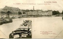 CPA -NANCY - PORT DU CANAL SAINT-GEORGES - CASERNE THIRY - Nancy