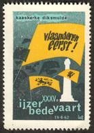 """Diksmuide Belgie Belgique Vlaanderen """" Ijzer Bedevaart 1962 """" Vignette Cinderella Reklamemarke A - Cinderellas"""