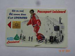 CARTE A PUCE CHIP CARD  CARTE FIDÉLITÉ  PASSEPORT LOISINORD 62 PAS-DE-CALAIS NOEUX-LES-MINES  PUB LA CLUSAZ SKI - Cartes De Fidélité Et Cadeau