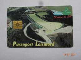 CARTE A PUCE CHIP CARD  CARTE FIDÉLITÉ  PASSEPORT LOISINORD 62 PAS-DE-CALAIS NOEUX-LES-MINES PUB LA CLUSAZ - Cartes De Fidélité Et Cadeau