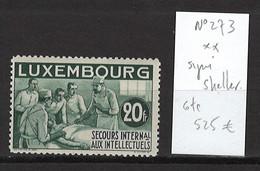 Luxembourg - Yvert 273** - 20frs Secours Intellectuels - DEPART 1 EURO - SIGNE SCHELLER - Unused Stamps