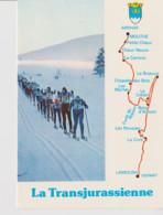 39  - La Transjurassienne – Course De Ski De Fond Entre Lamoura Et Mouthe – Tracé De La Course. Carte Neuve. - Altri Comuni