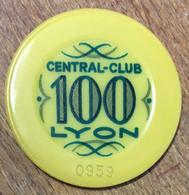 69 LYON CASINO CETRAL CLUB JETON DE 100 FRANCS N° 0959 CHIP TOKENS COINS - Casino