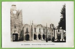 Caminha - Torre Do Relógio E Paços Do Concelho - Gasolina - Oil. Viana Do Castelo. Portugal (Fotográfico) - Viana Do Castelo