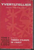 Catalogue Yvert Tellier Europe De L Ouest  2009 Tome 3   3e Partie Couleur  Macédoine à Yougoslavie 1418 Pages 1,350 Kg - Frankreich