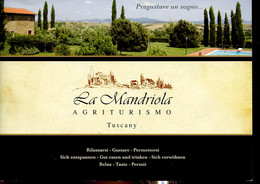 La Mandriola Agriturismo. Tuscany. Rilassarsi - Gustare - Permettersi (Brochure) - La Mandriola - 0 - Altri