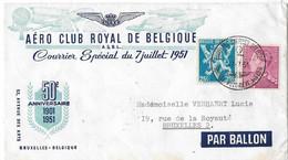 AERO CLUB ROYAL De Belgique -Courrier SPECIAL Du 7 Juillet Par BALLON + Timbre Anniversaire Surtaxé Sur Obli - ....-1951