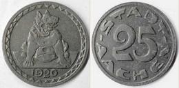 Aachen - 25 Pfennig Notgeld 1920 Eisen    (4119 - Other