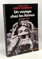 Un Voyage Chez Les Aïnous : Hokkaïdo 1938 - Geschichte