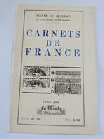 Carnets De France Pierre De LIZERAY Académie De Philatélie Etude N° 38 Edité Par Le Monde Des Philatelistes - Sin Clasificación