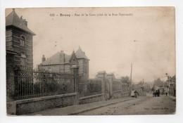 - CPA BRUAY (62) - Rue De La Gare 1916 (côté De La Rue Nationale) - Edition Dambrine-Pin 103 - - Autres Communes