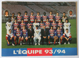 Carte Postale équipe Du PSG Saison 1993 1994 Football Paris Saint Germain Ginola Valdo Rai Ricardo George Weah - Soccer