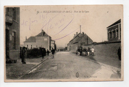 - CPA BULLY-GRENAY (62) - Rue De La Gare 1915 (belle Animation) - Edition E. M. N° 15 - - Autres Communes
