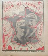 1931 LE TOUR DE FRANCE CYCLISTE - LE XXV E - CHARLES PÉLISSIER - ANDRE LEDUCQ - Other