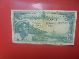 CONGO BELGE 20 FRANCS 15-4-57 Circuler - Bank Belg. Kongo