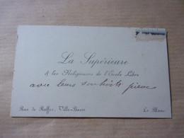 BERRY  INDRE LE BLANC CARTE DE VISITE AVEC ENVOI  LA SUPERIEURE  ET LES RELIGISIEUSES DE L ECOLE LIBRE - Visiting Cards