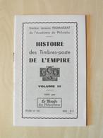 """LIVRE FASCICULE """" HISTOIRE DES TIMBRES-POSTE DE L'EMPIRE VOL. 3 """" FROMAIGEAT - ETUDE 137 Par LE MONDE DES PHILATÉLISTES - Filatelie En Postgeschiedenis"""