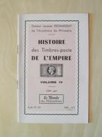 """LIVRE FASCICULE """" HISTOIRE DES TIMBRES-POSTE DE L'EMPIRE VOL. 4 """" FROMAIGEAT - ETUDE 110 Par LE MONDE DES PHILATÉLISTES - Filatelie En Postgeschiedenis"""