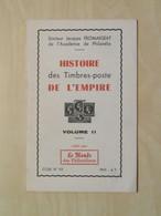 """LIVRE FASCICULE """" HISTOIRE DES TIMBRES-POSTE DE L'EMPIRE VOL. 2 """" FROMAIGEAT - ETUDE 93 Par LE MONDE DES PHILATÉLISTES - Filatelie En Postgeschiedenis"""