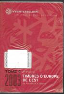 Catalogue Yvert Tellier Europe De L Est  2003 Tome 4   2e Partie Couleur  Roumanie à Ukraine 970 Pages  880gr - Frankreich