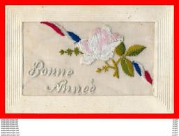 CPA  FANTAISIES Brodées.  Bonne Année Fleur Et Ruban Tricolore...CO1258 - Bordados