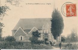 La Ville Aux Dames (37 Indre Et Loire) L'église - A La Sortie De La Messe - édit. Charrouin Circulée 1910 Cachet Perlé - Altri Comuni
