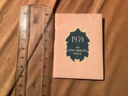 1939 Calendrier De Poche Au Bon Marché - Formato Piccolo : 1921-40