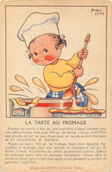 """Béatrice MALLET - RECETTE De CUISINE  - """"LA TARTE AU FROMAGE"""" - CPA - PUB """"ASTRA"""" - Mallet, B."""
