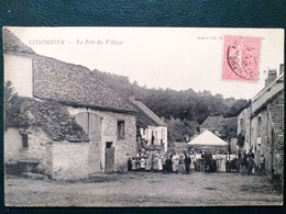 21 ,colombier ,la Fête Du Village Et Ses Habitants En 1905.....beau Plan - Other Municipalities