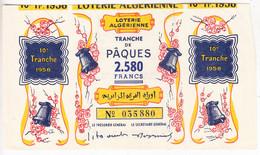 Piq-   Billet De La LOTERIE ALGERIENNE; Tranche De Pâques - Billetes De Lotería