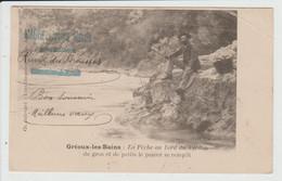 GREOUX LES BAINS - ALPES DE HAUTE PROVENCE - LA PECHE AU BORD DU VERDON - ETAT - Gréoux-les-Bains