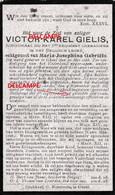 Oorlog GUERRE Victor Gielis Geel Soldaat GRENADIERS Gesneuveld September 1918 CROIX DE GUERRE GENERAL HELLEBAUT - Imágenes Religiosas