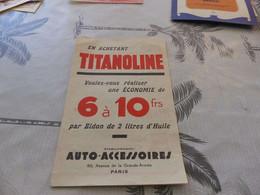 287 -- Dépliant Huile Titanoline, Auto-accessoires  Paris - Advertising