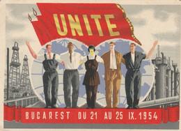 CP COULEUR:ROUMANIE UNITE BUCAREST DU 21 AU 25 IX 1954 CONFÉRENCE TRAVAILLEURS INDUSTRIELS CHIMIQUES SIMILAIRES PÉTROLE - Romania