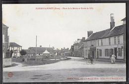 CPA 27 - Fleury-la-Forêt, Place De La Mairie Et Route De Lilly - Autres Communes