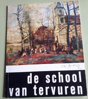 De SCHOOL VAN TERVUREN  Kataloog Tentoonstelling 1967 In Sam. Musea Schone Kunsten - Prints & Engravings