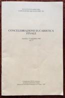 XVI CENTENARIO CONCILIO DI AQUILEIA DEL 381 - Concelebrazione Eucaristica Finale 12 Settembre 1981 - Altri