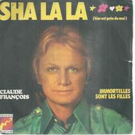 """45 Tours SP - CLAUDE FRANCOIS  - FLECHE 6061190 -  """" SHA LA LA """" + 1 - Other - French Music"""