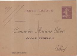 """FRANCE : ENTIER POSTAL . 40 Cts . TYPE SEMEUSE . REPIQUAGE . """" ECOLE FENELON ELBEUF """" . 1927 . - Cartoline Postali E Su Commissione Privata TSC (ante 1995)"""