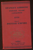 Catalogue Stanle Gibbons Centenary 1856 1956 British Empire , 705 Pages - United Kingdom