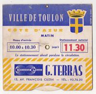 Au Plus Rapide Disque Stationnement Ville De Toulon Publicité G Terras Continental Edison - Publicidad