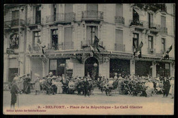 FRANCE - BELFORT- Place De La Republique - Le Café Glacier. ( Ed. Spéciale Des Galeries Modernes Nº 9) Carte Postale - Caffé