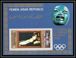 Nord Yemen YAR - 3511 Bloc N°97 Clothed Maya Goya Jeux Olympiques Olympic Games Mexico 1968 Tableaux Paintings Cote 22 - Yemen