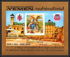 Yemen Royaume (kingdom) - 4194/ Bloc N°153 Imam's Mission Pope Paul 6 In Jerusalem Pape Israel Neuf ** MNH 1969 - Christianity