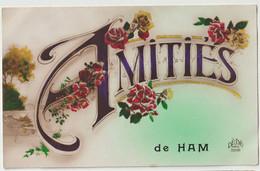 CPA  Amitiés De Ham  (80)   Grand A Et Bouquets De Fleurs    Ed Dédé - Ham