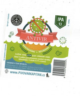 Czech Republic - Minibrewery In City Decin, IPA Beer Antivir ( Covid ) , Self-adhesive Label - Birra