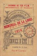 HORAIRES CHEMIN DE FER P.L.M/ MéMORIAL DE LA LOIRE ET DE LA HAUTE-LOIRE/ SERVICE D'éTé/ 1914 - Europe